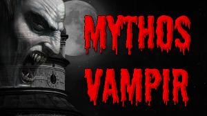 Mythos Vampir