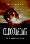 Celtic-Guardians-Mörderische-Aliens